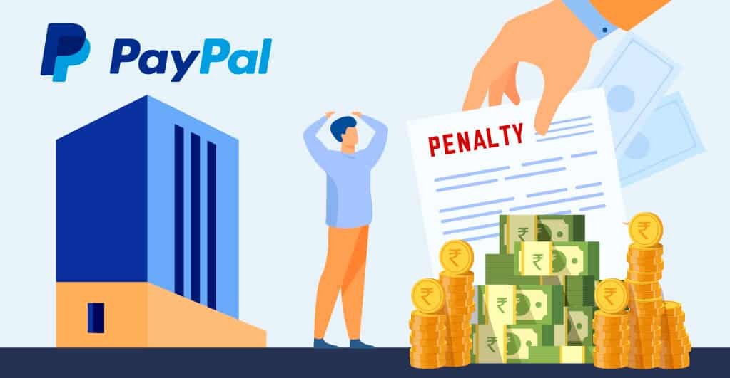 PayPal Penalized 96 lakh INR for Money Laundering
